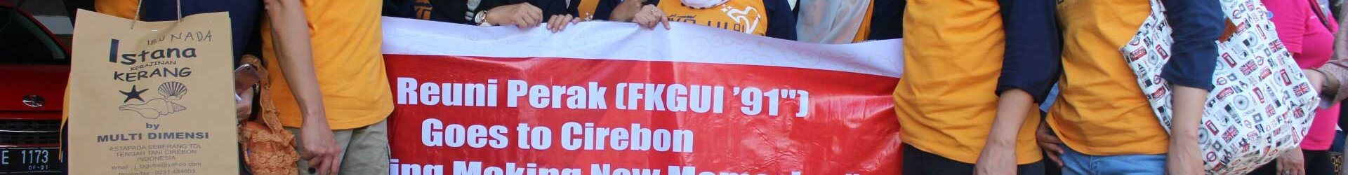 "Best Tour Reuni Perak FKGUI ""91 Goes to Cirebon"